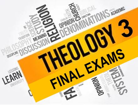 THEO 3 Gr. 11 Final Exams